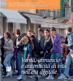 Verità, annuncio e autenticità di vita nell'era digitale | ilcantico.fratejacopa.net