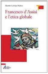 francesco-di-assisi-e-l-etica-globale